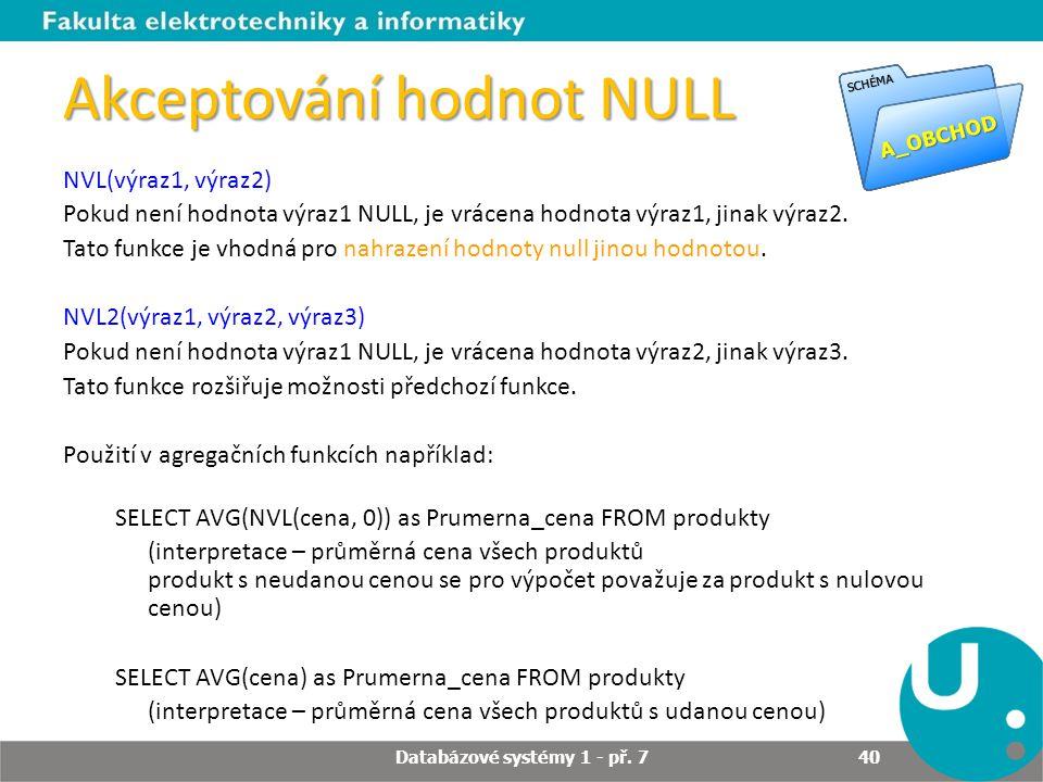 Akceptování hodnot NULL