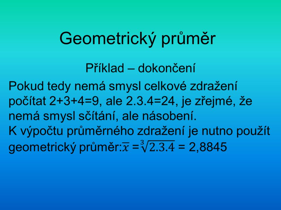 Geometrický průměr