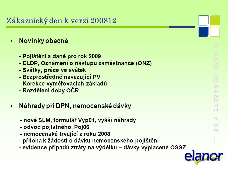 Zákaznický den k verzi 200812 Novinky obecně