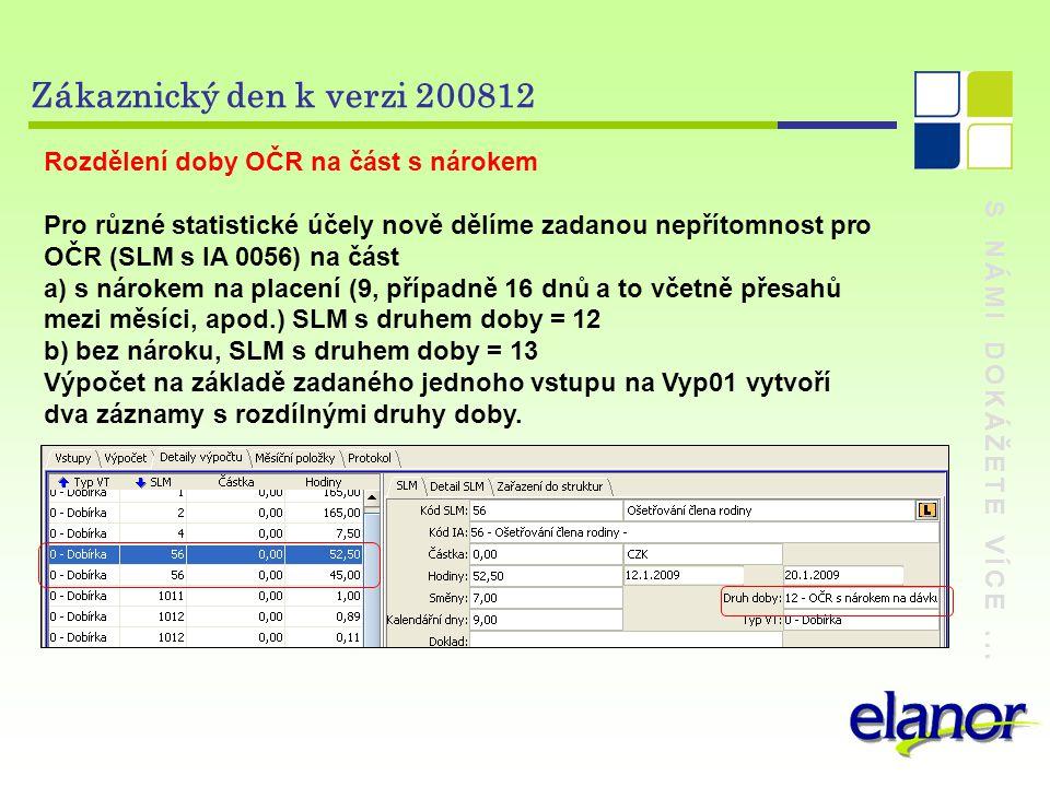Zákaznický den k verzi 200812 Rozdělení doby OČR na část s nárokem