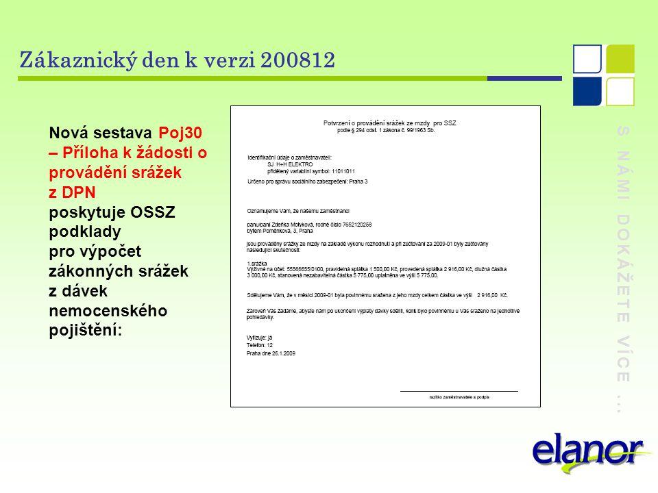 Zákaznický den k verzi 200812 Nová sestava Poj30