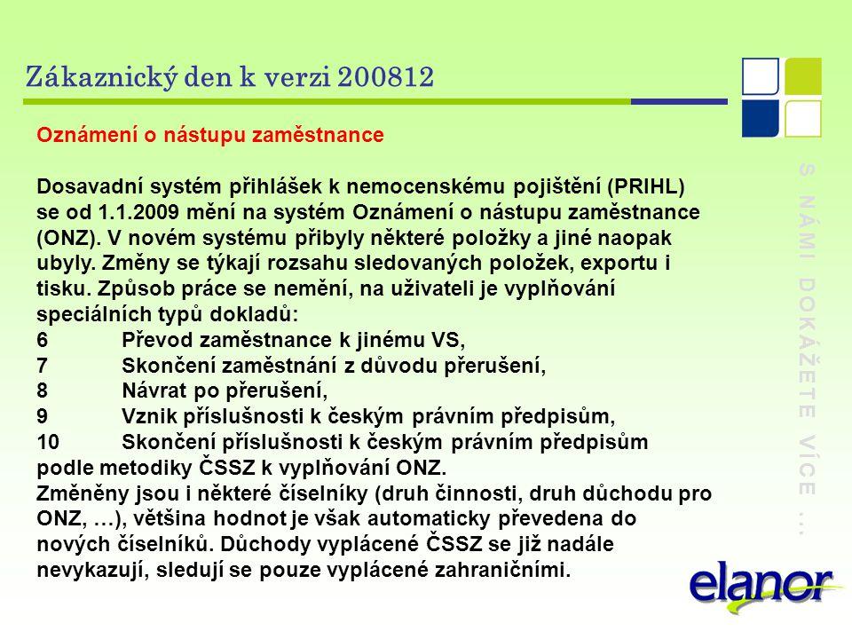 Zákaznický den k verzi 200812 Oznámení o nástupu zaměstnance