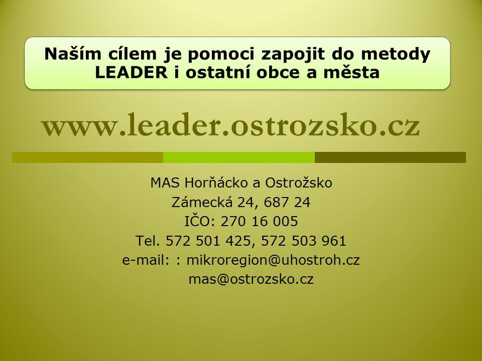 Naším cílem je pomoci zapojit do metody LEADER i ostatní obce a města