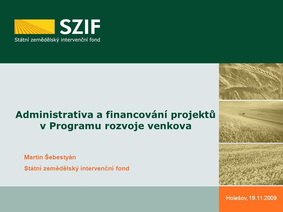 Administrativa a financování projektů v Programu rozvoje venkova