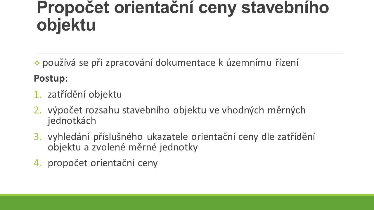 Propočet orientační ceny stavebního objektu
