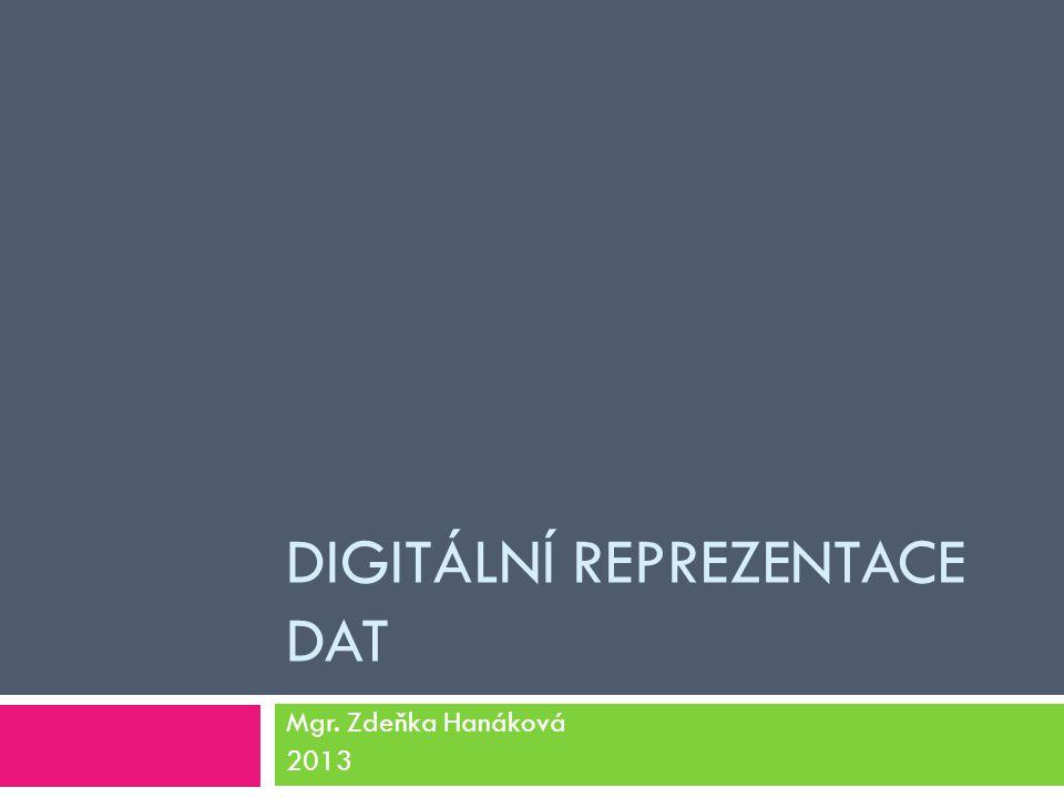 Digitální reprezentace dat