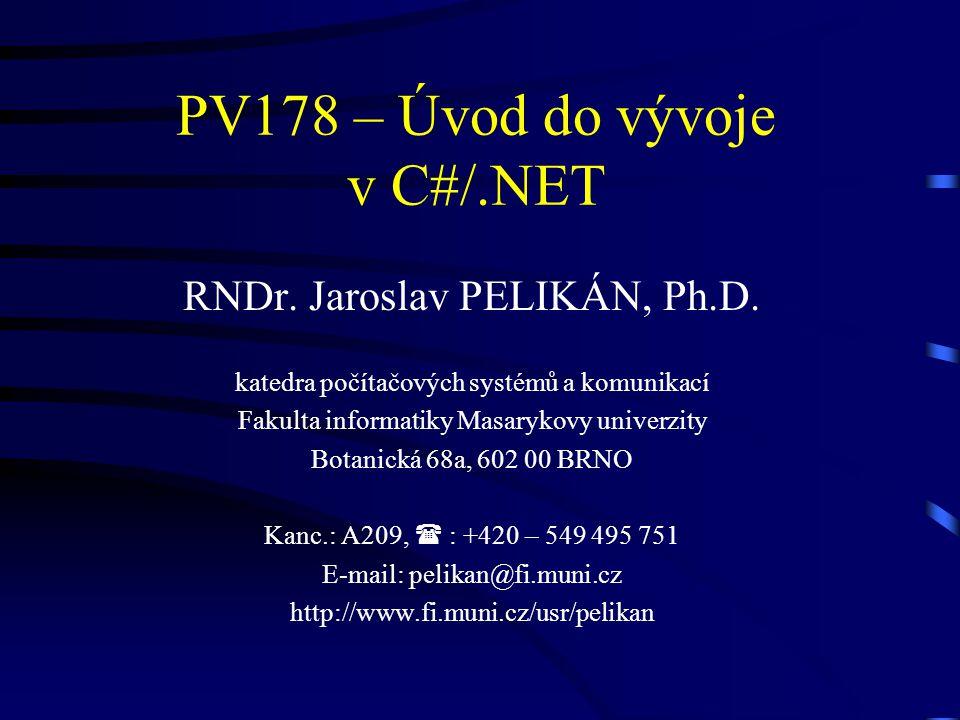 PV178 – Úvod do vývoje v C#/.NET