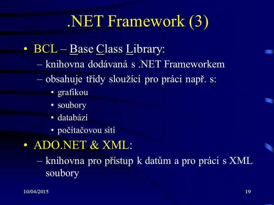 .NET Framework (3) BCL – Base Class Library: ADO.NET & XML: