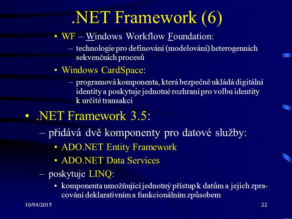 .NET Framework (6) .NET Framework 3.5: