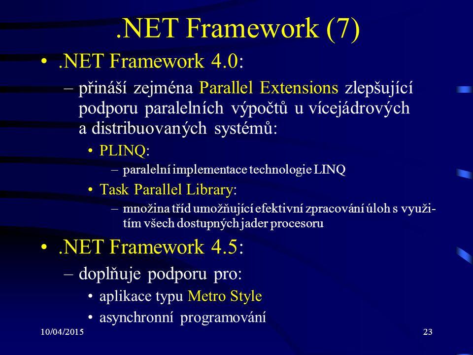 .NET Framework (7) .NET Framework 4.0: .NET Framework 4.5: