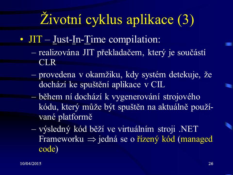 Životní cyklus aplikace (3)