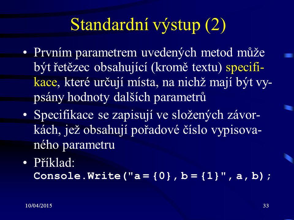 Standardní výstup (2)