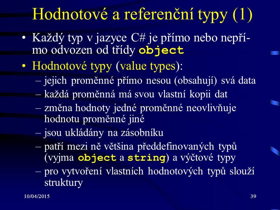 Hodnotové a referenční typy (1)