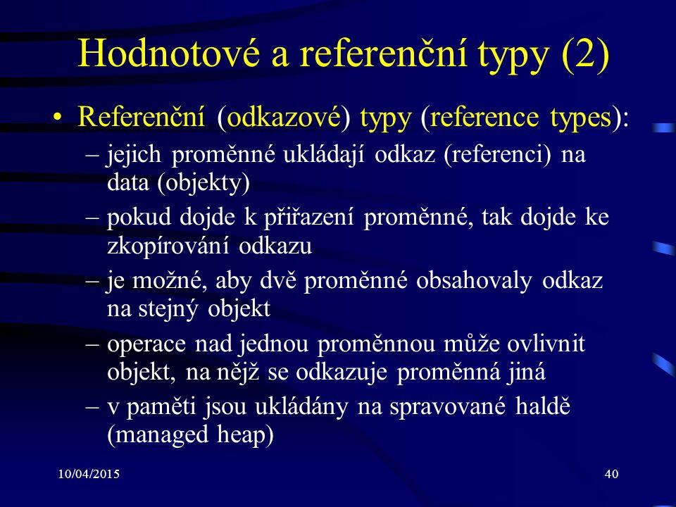 Hodnotové a referenční typy (2)