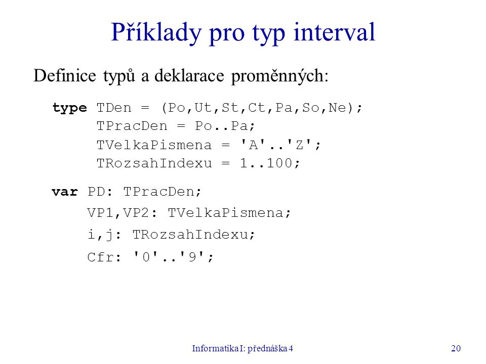 Příklady pro typ interval