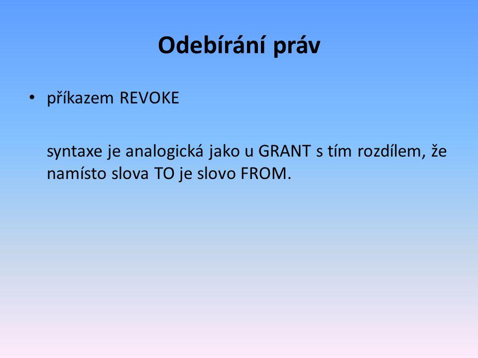 Odebírání práv příkazem REVOKE