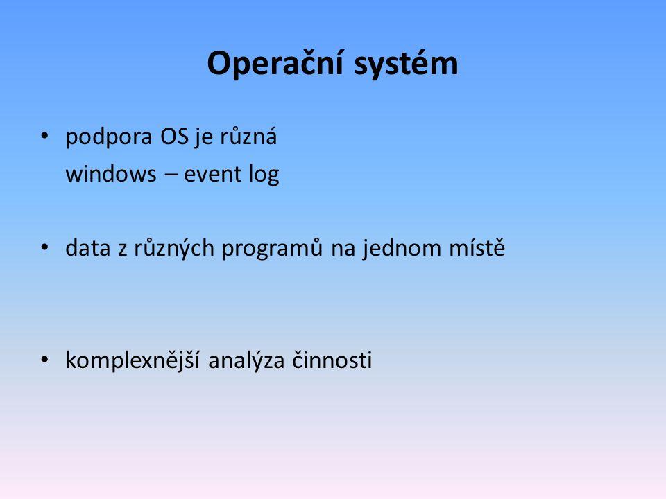 Operační systém podpora OS je různá windows – event log