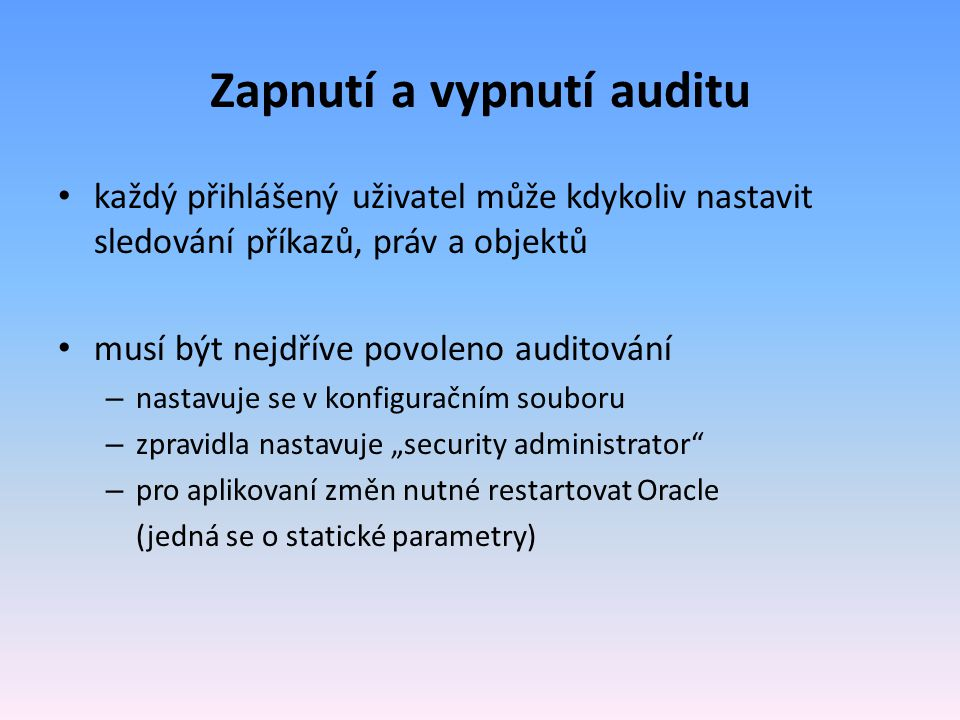 Zapnutí a vypnutí auditu