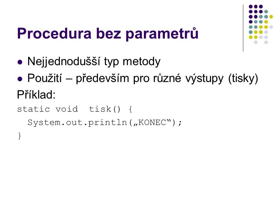 Procedura bez parametrů