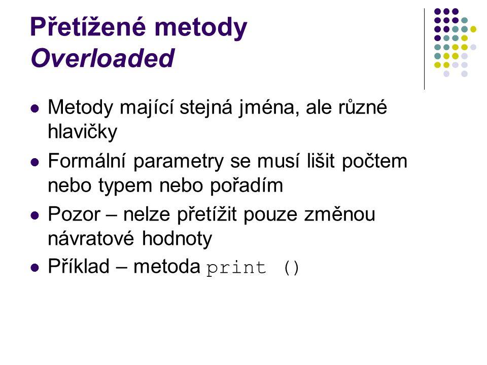 Přetížené metody Overloaded