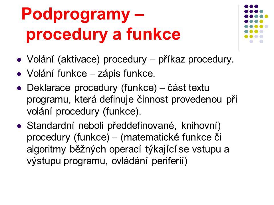 Podprogramy – procedury a funkce