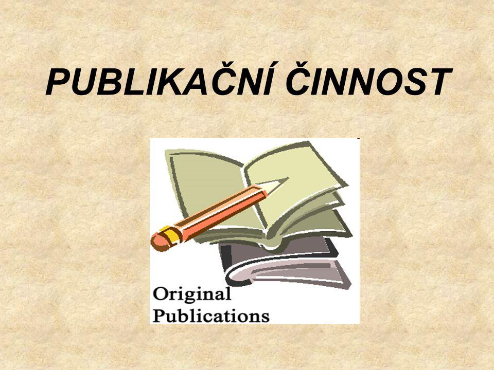 PUBLIKAČNÍ ČINNOST