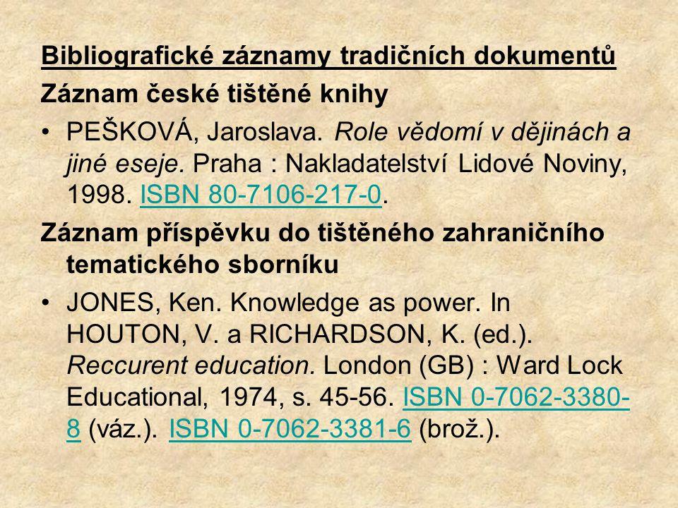 Bibliografické záznamy tradičních dokumentů