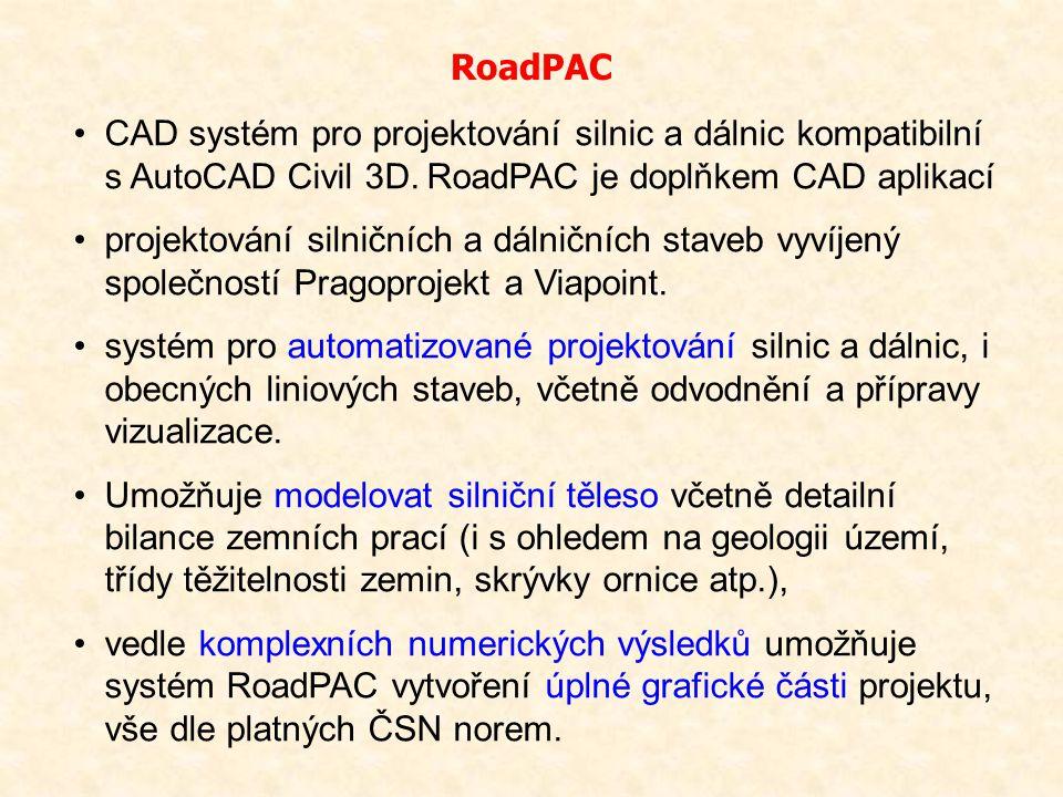 RoadPAC CAD systém pro projektování silnic a dálnic kompatibilní s AutoCAD Civil 3D. RoadPAC je doplňkem CAD aplikací.