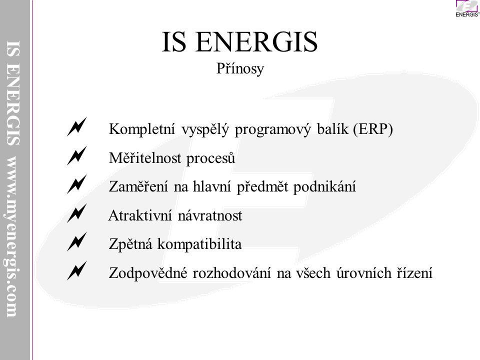 IS ENERGIS Přínosy IS ENERGIS www.myenergis.com