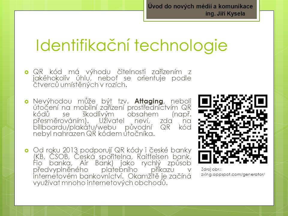Identifikační technologie