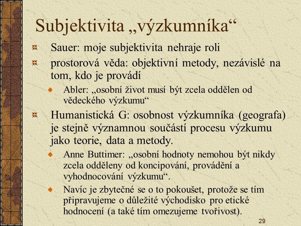 """Subjektivita """"výzkumníka"""