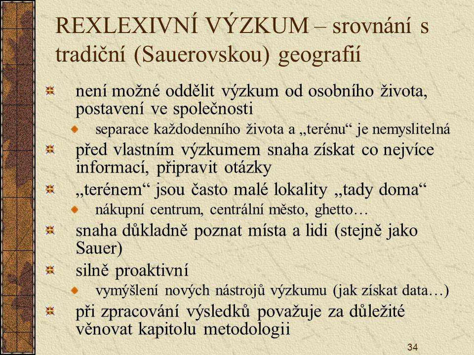 REXLEXIVNÍ VÝZKUM – srovnání s tradiční (Sauerovskou) geografií