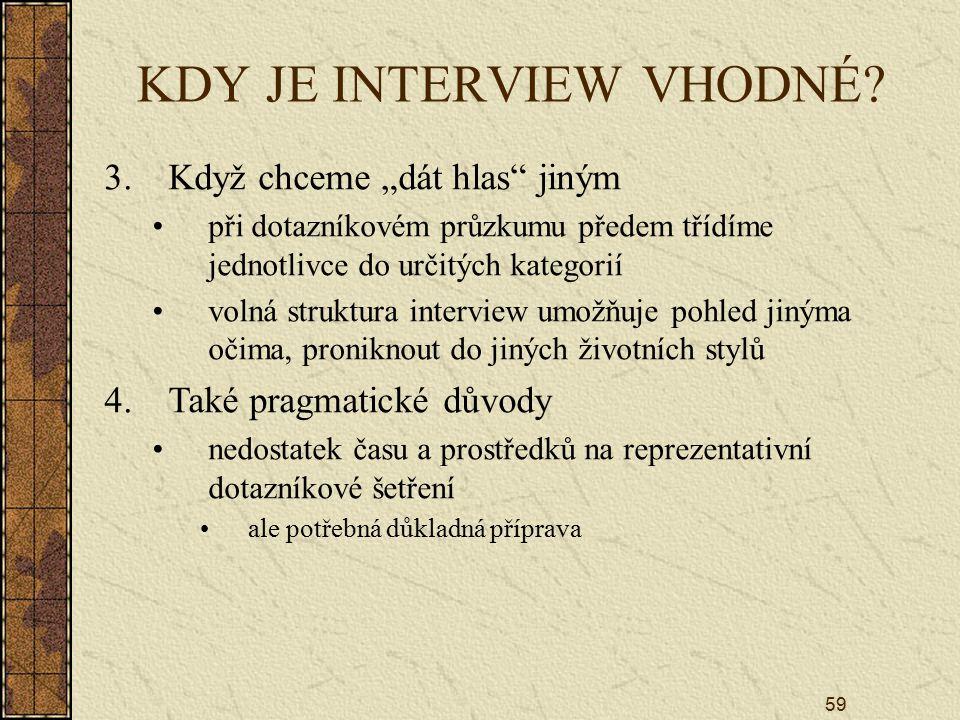 KDY JE INTERVIEW VHODNÉ