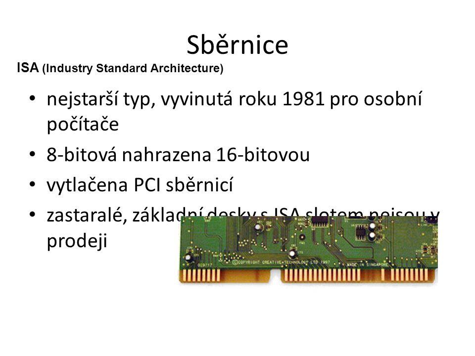 Sběrnice nejstarší typ, vyvinutá roku 1981 pro osobní počítače
