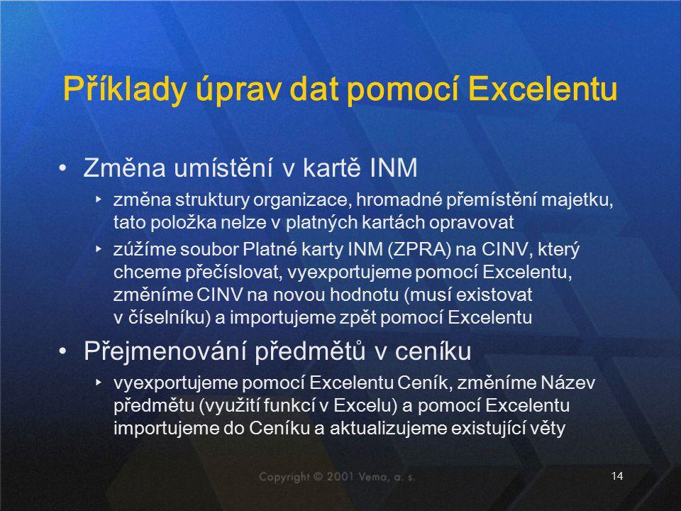 Příklady úprav dat pomocí Excelentu