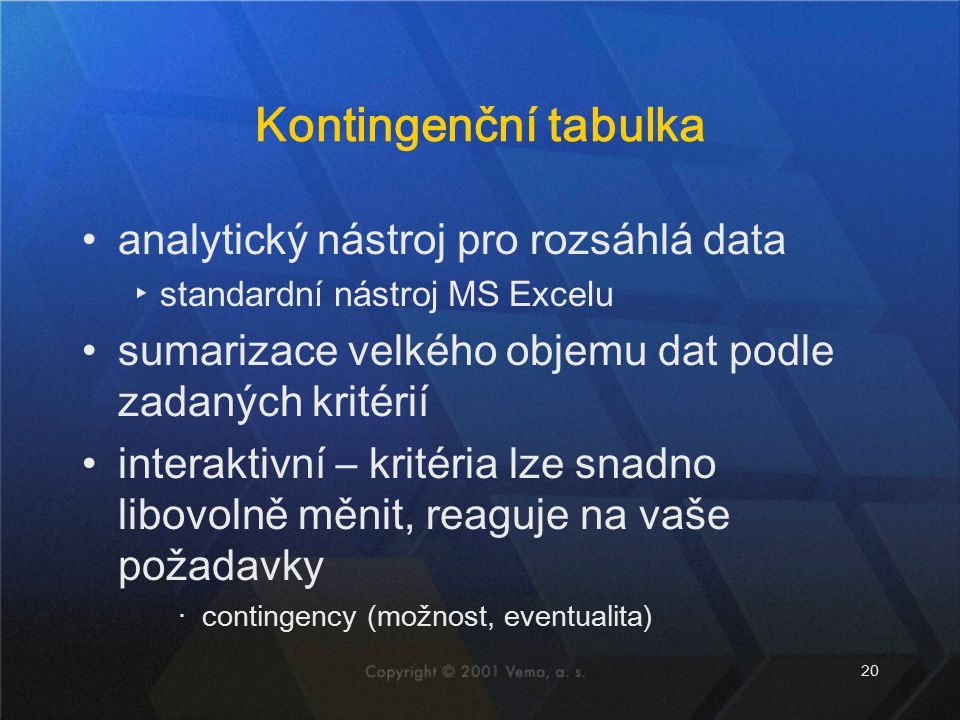 Kontingenční tabulka analytický nástroj pro rozsáhlá data