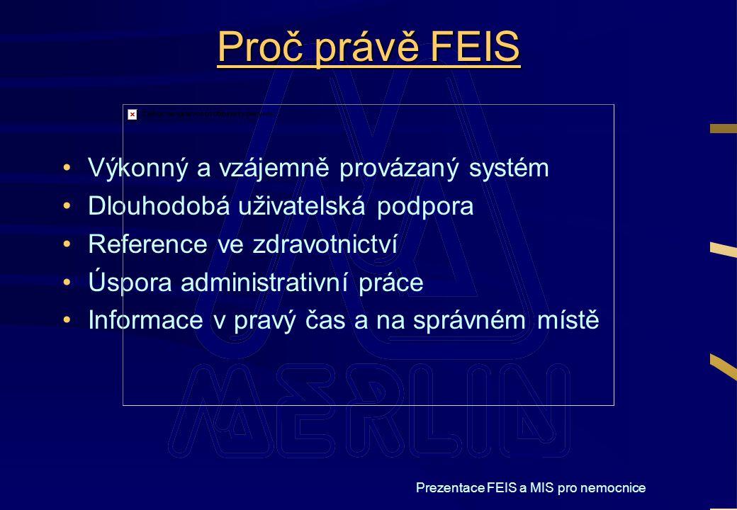 Prezentace FEIS a MIS pro nemocnice