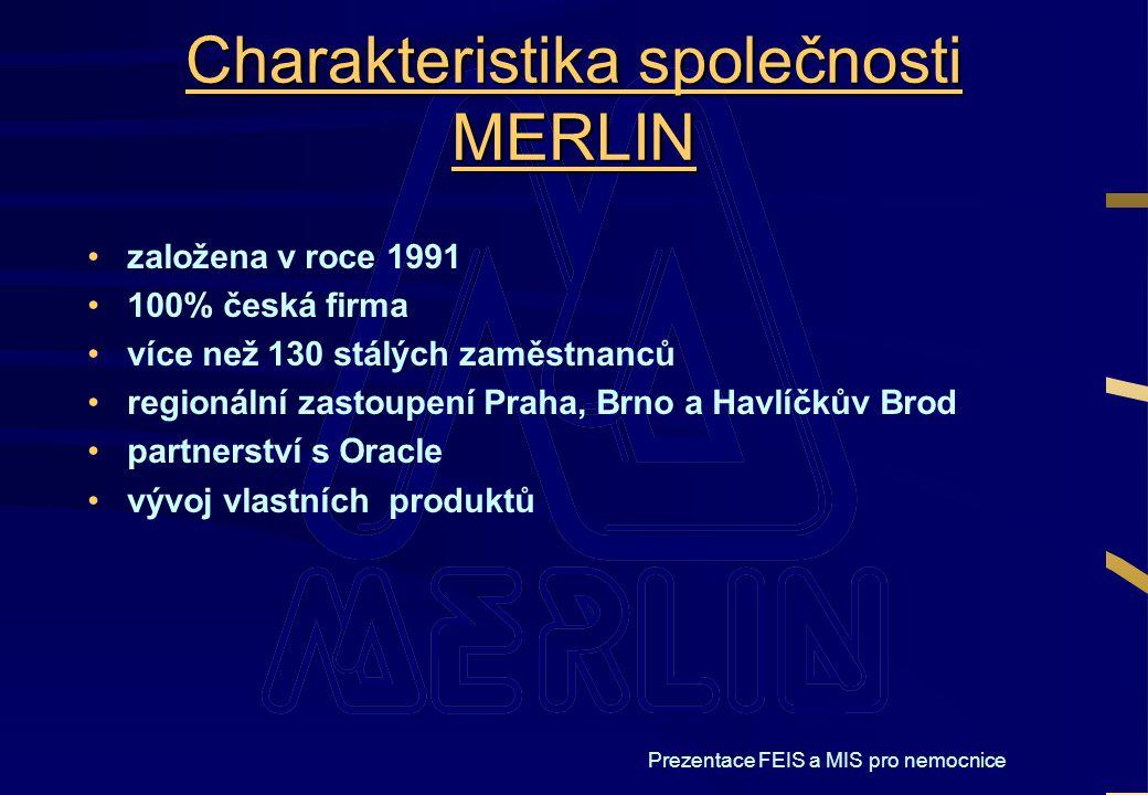 Charakteristika společnosti MERLIN