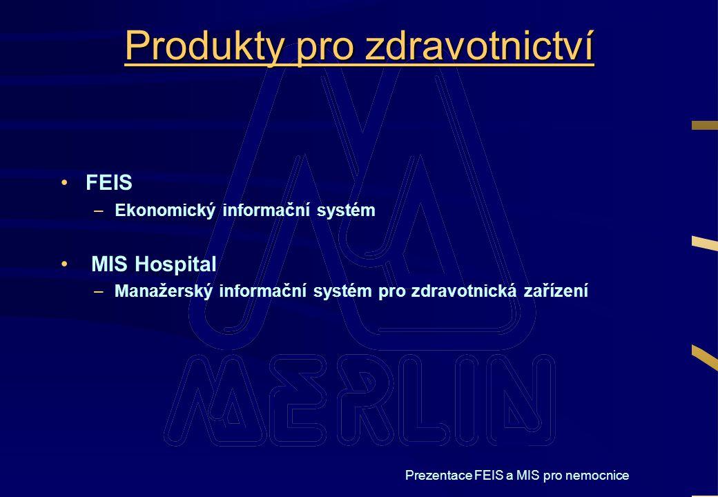 Produkty pro zdravotnictví