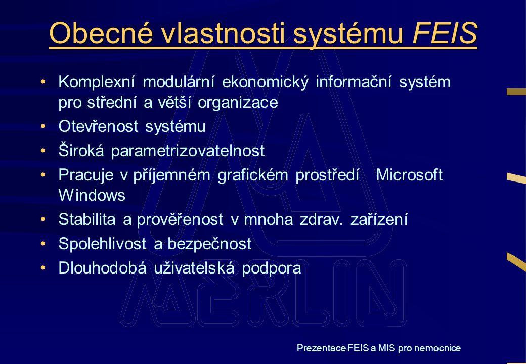 Obecné vlastnosti systému FEIS