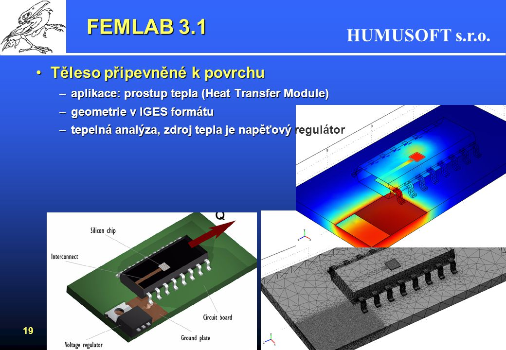 FEMLAB 3.1 Těleso připevněné k povrchu
