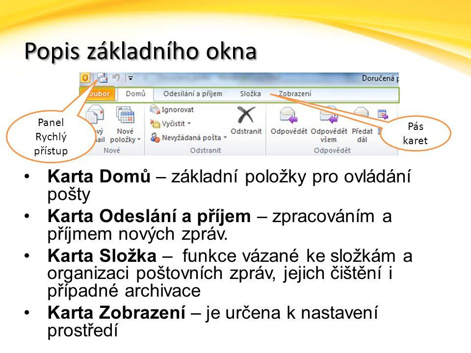 Popis základního okna Karta Domů – základní položky pro ovládání pošty
