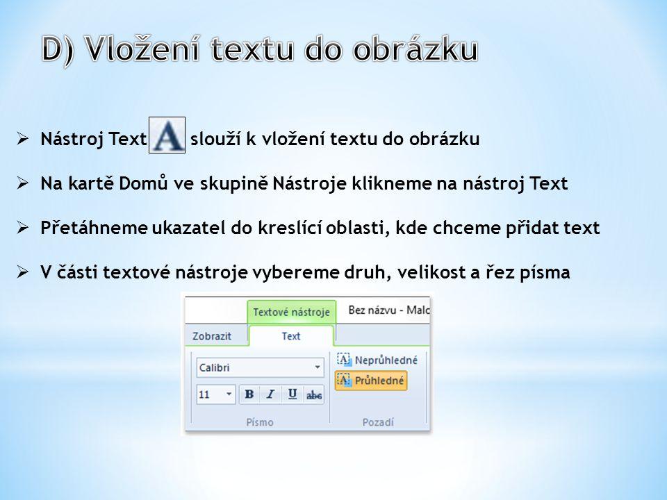 D) Vložení textu do obrázku