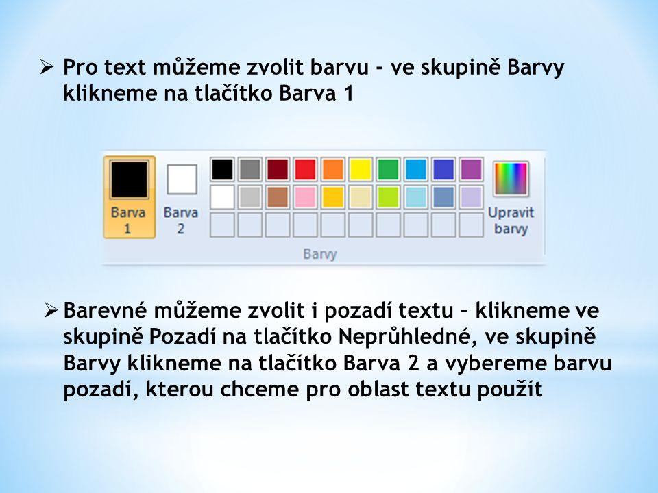 Pro text můžeme zvolit barvu - ve skupině Barvy klikneme na tlačítko Barva 1