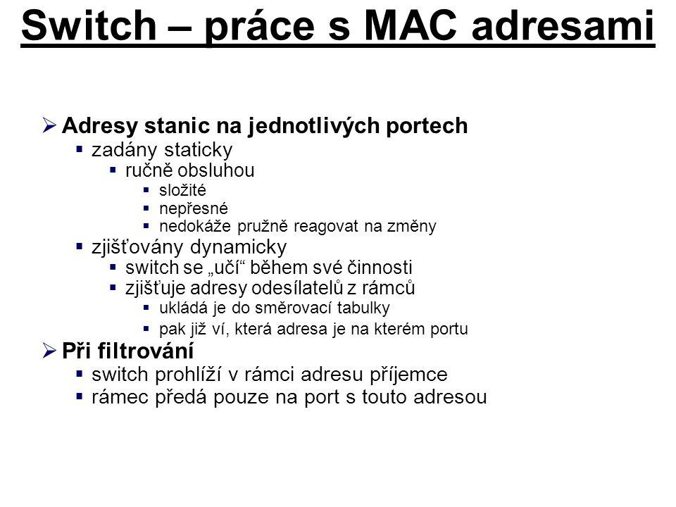 Switch – práce s MAC adresami