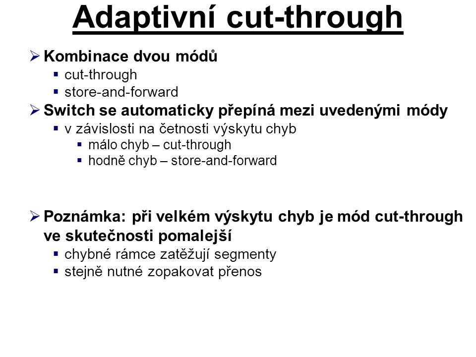 Adaptivní cut-through