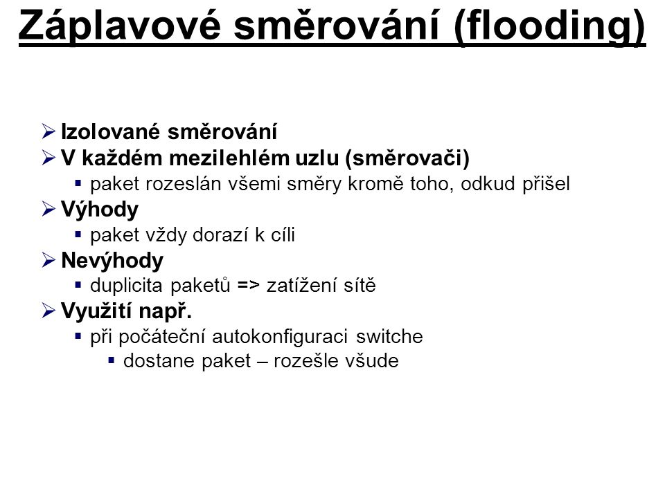 Záplavové směrování (flooding)