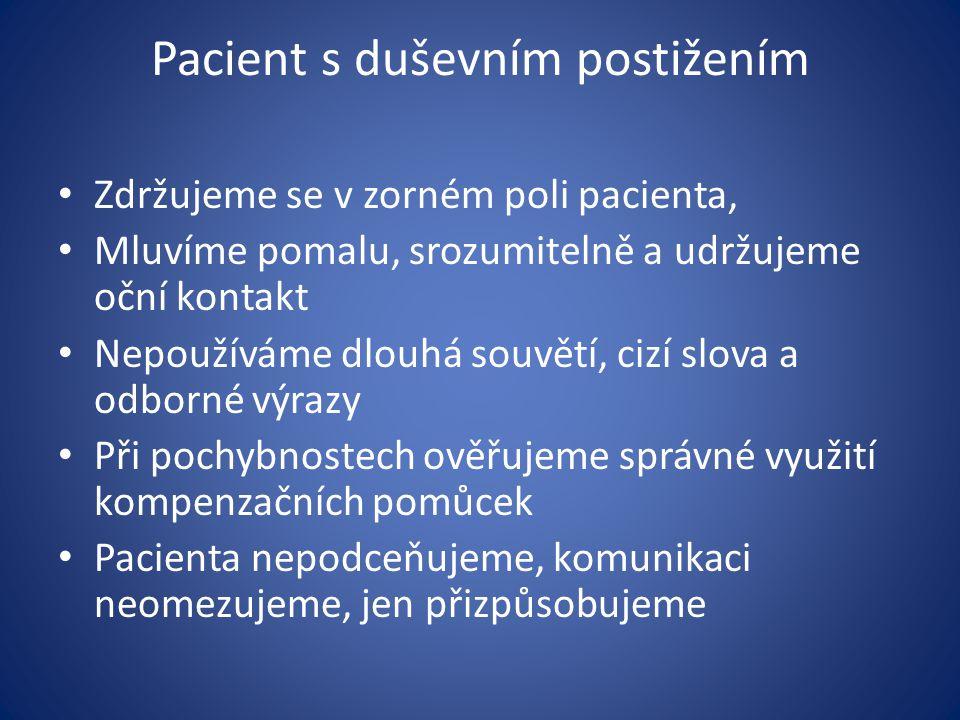 Pacient s duševním postižením