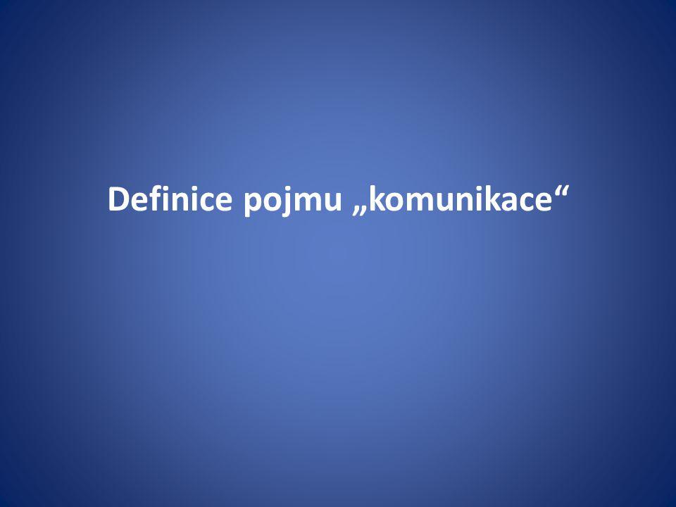 "Definice pojmu ""komunikace"