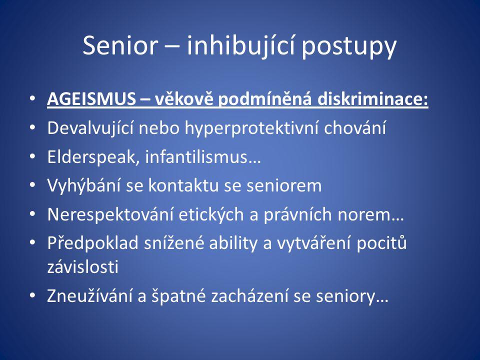 Senior – inhibující postupy